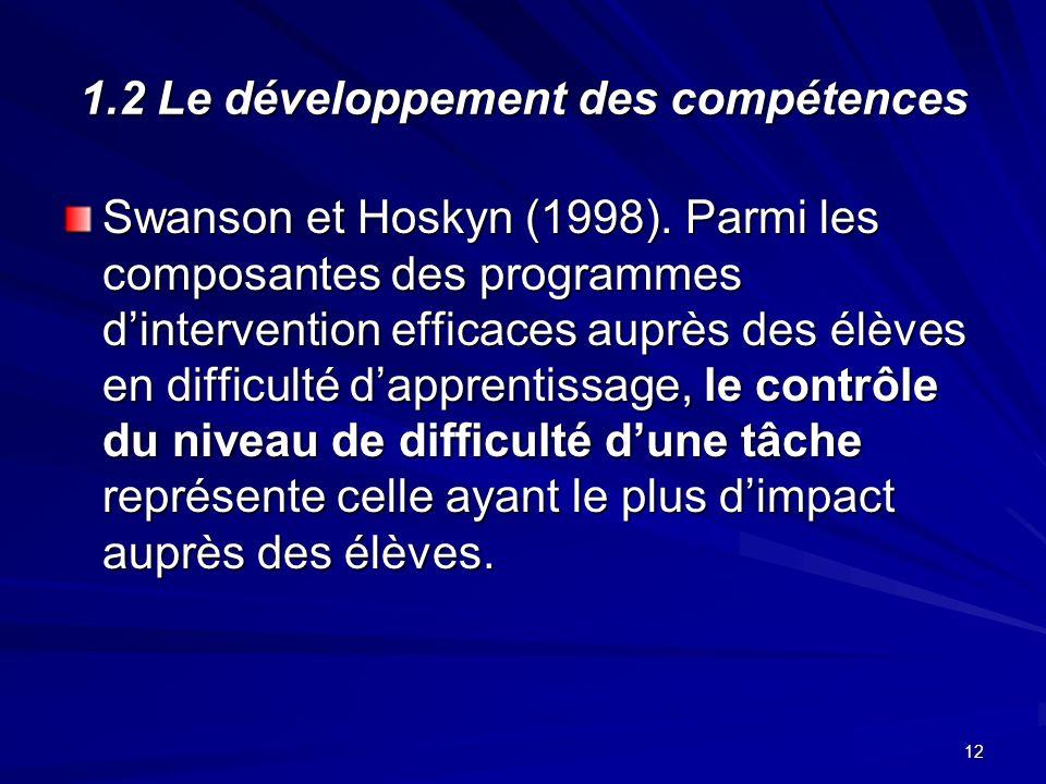 12 1.2 Le développement des compétences Swanson et Hoskyn (1998).