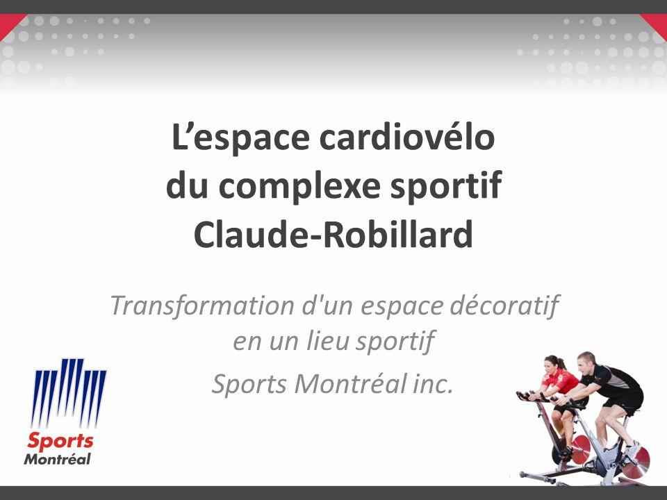 Lespace cardiovélo du complexe sportif Claude-Robillard Transformation d'un espace décoratif en un lieu sportif Sports Montréal inc.
