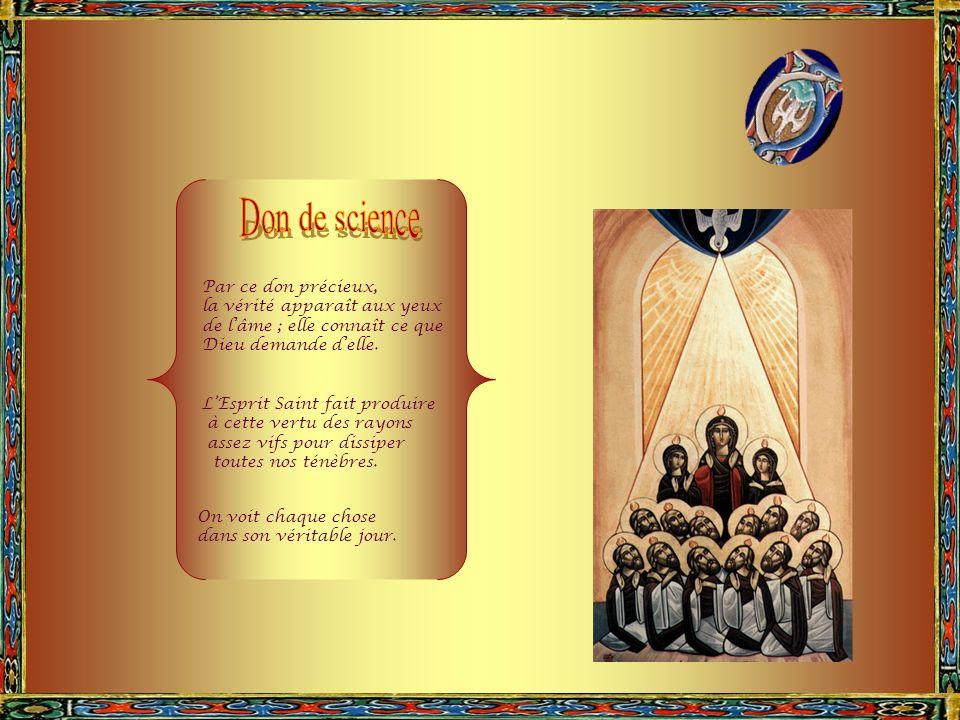 LEsprit Saint produit en lhomme le don de piété, en lui inspirant un retour filial vers son Créateur. Le don de piété est répandu dans nos âmes par lE