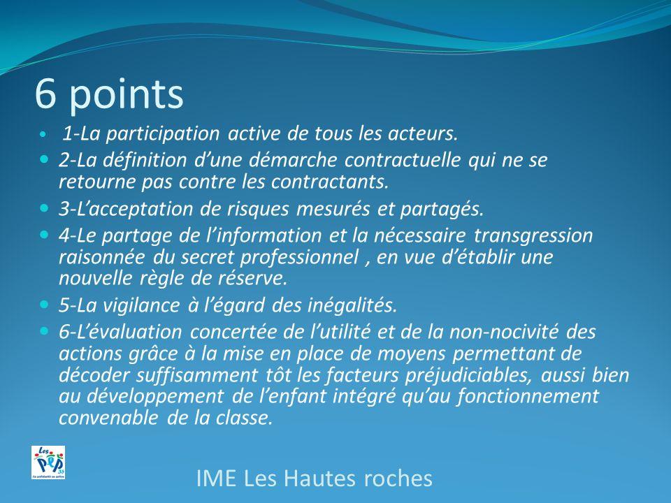 6 points 1-La participation active de tous les acteurs. 2-La définition dune démarche contractuelle qui ne se retourne pas contre les contractants. 3-