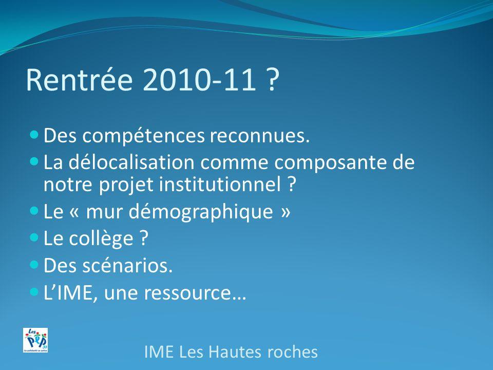 Rentrée 2010-11 .Des compétences reconnues.