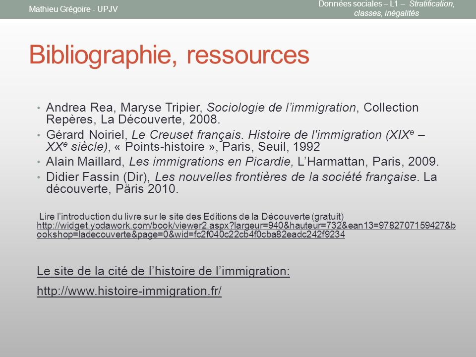 Bibliographie, ressources Andrea Rea, Maryse Tripier, Sociologie de limmigration, Collection Repères, La Découverte, 2008.