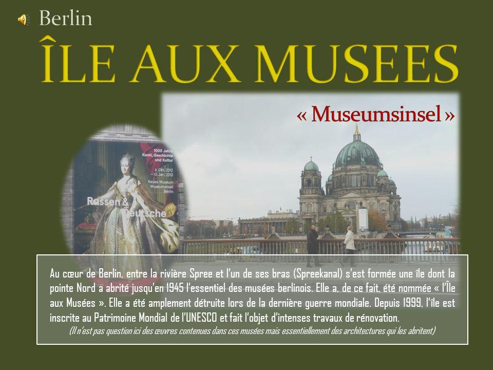 Au cœur de Berlin, entre la rivière Spree et lun de ses bras (Spreekanal) sest formée une île dont la pointe Nord a abrité jusquen 1945 lessentiel des musées berlinois.