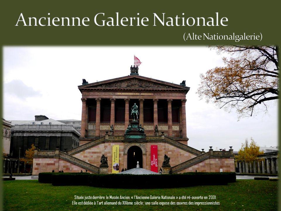 Située juste derrière le Musée Ancien, « lAncienne Galerie Nationale » a été ré-ouverte en 2001.