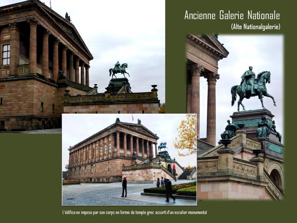 Ancienne Galerie Nationale Lédifice en impose par son corps en forme de temple grec assorti dun escalier monumental (Alte Nationalgalerie)