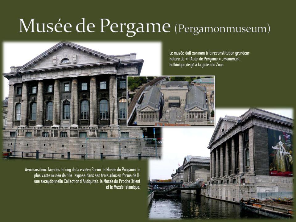 Avec ses deux façades le long de la rivière Spree, le Musée de Pergame, le plus vaste musée de lïle, expose dans ses trois ailes en forme de U, une exceptionnelle Collection dAntiquités, le Musée du Proche Orient et le Musée Islamique.