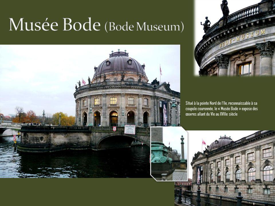 Situé à la pointe Nord de lîle, reconnaissable à sa coupole couronnée, le « Musée Bode » expose des œuvres allant du VIe au XVIIIe siècle