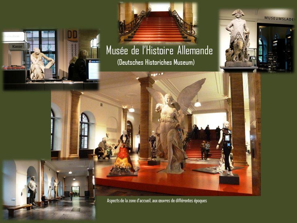 Musée de lHistoire Allemande (Deutsches Historiches Museum) Aspects de la zone daccueil, aux œuvres de différentes époques