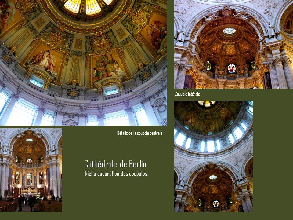 Détails de la coupole centrale Coupole latérale Cathédrale de Berlin Riche décoration des coupoles