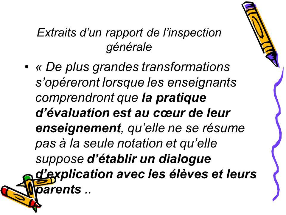 Extraits dun rapport de linspection générale « De plus grandes transformations sopéreront lorsque les enseignants comprendront que la pratique dévalua