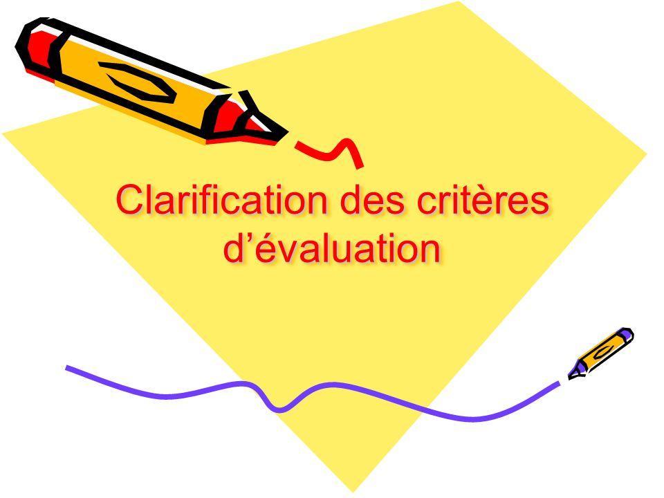 Clarification des critères dévaluation