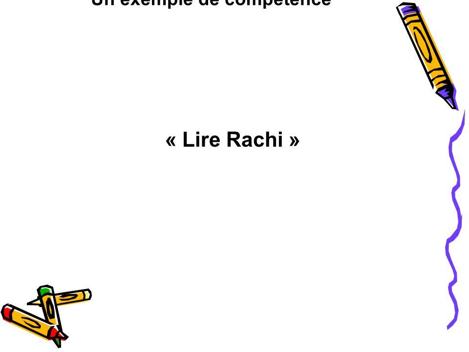 Un exemple de compétence « Lire Rachi » Exemp