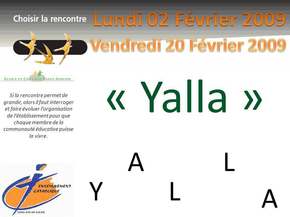 « Yalla »