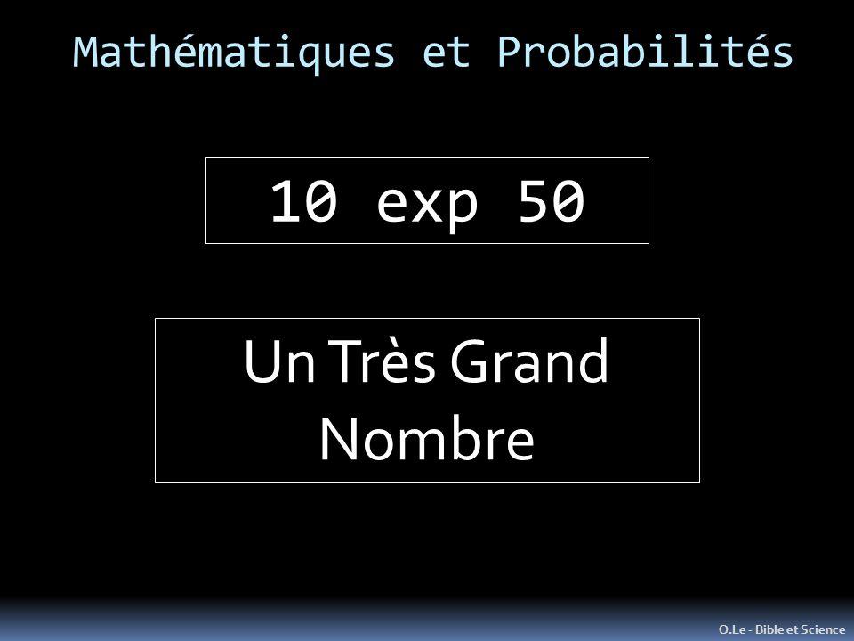 Mathématiques et Probabilités O.Le - Bible et Science Un Très Grand Nombre 10 exp 50