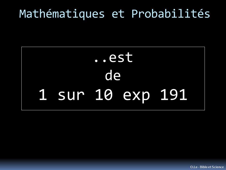 Mathématiques et Probabilités O.Le - Bible et Science..est de 1 sur 10 exp 191