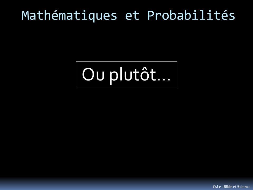 Mathématiques et Probabilités O.Le - Bible et Science Ou plutôt…