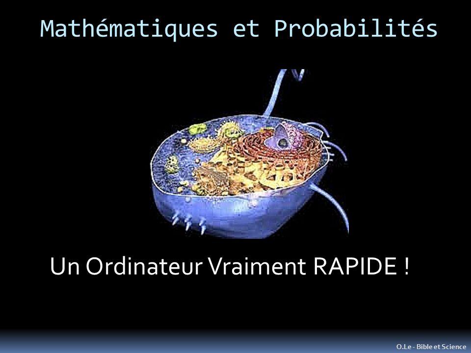 O.Le - Bible et Science Un Ordinateur Vraiment RAPIDE !