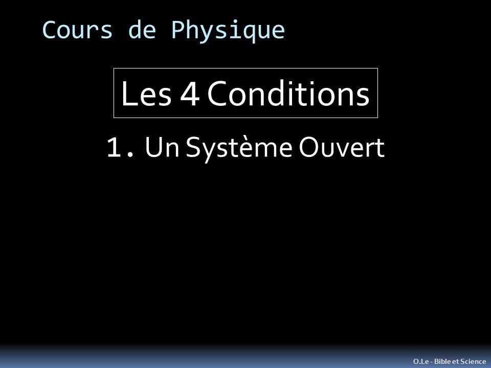 Cours de Physique O.Le - Bible et Science 1. Un Système Ouvert Les 4 Conditions
