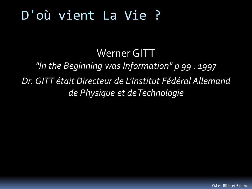 D'où vient La Vie ? O.Le - Bible et Science Werner GITT
