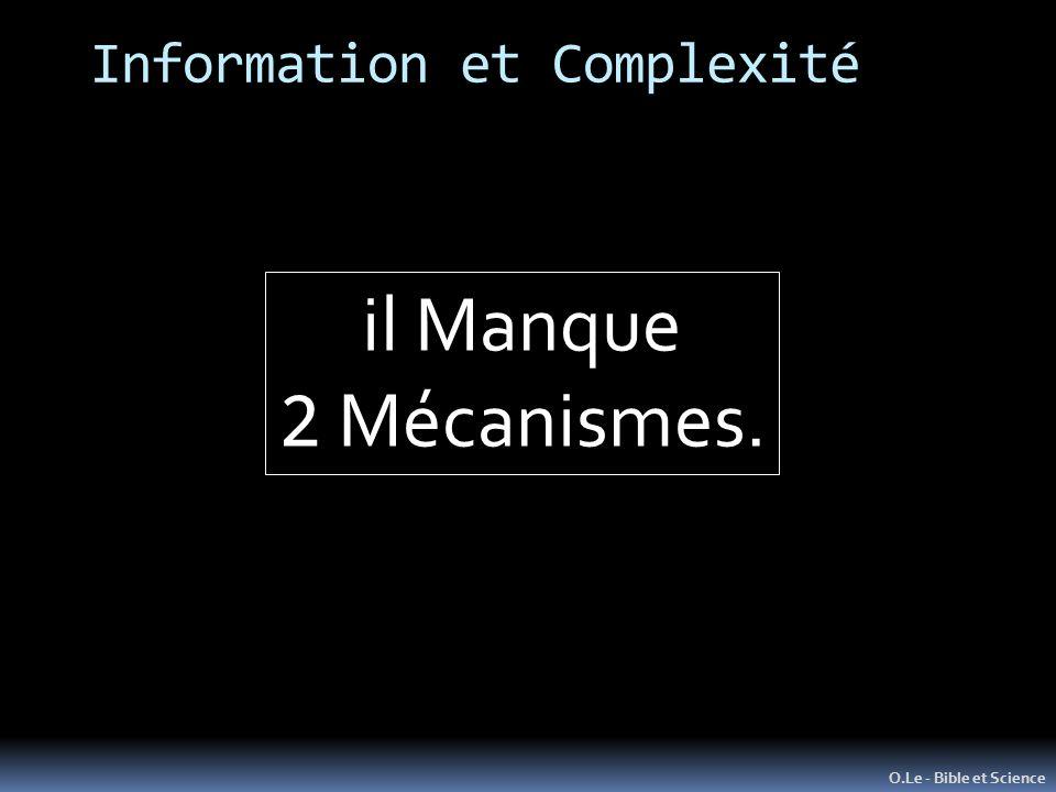 Information et Complexité O.Le - Bible et Science il Manque 2 Mécanismes.