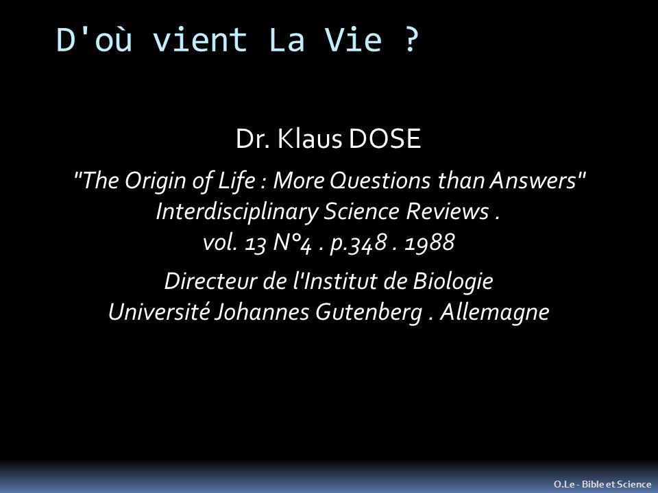 D'où vient La Vie ? O.Le - Bible et Science Dr. Klaus DOSE