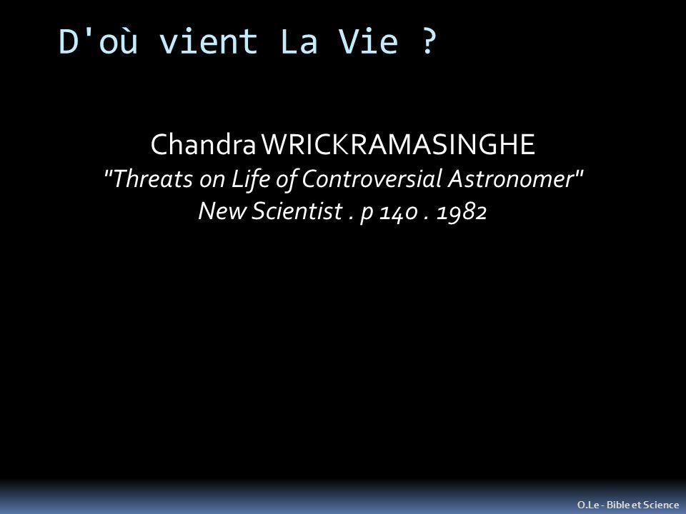 D'où vient La Vie ? O.Le - Bible et Science Chandra WRICKRAMASINGHE