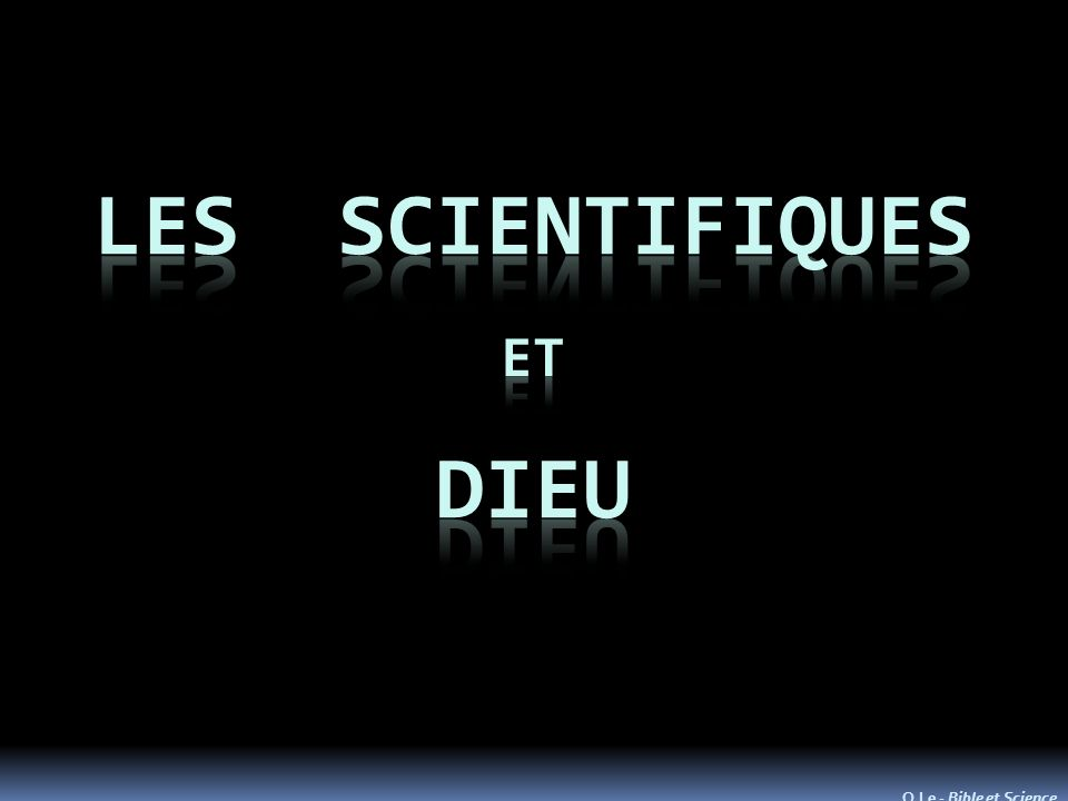 O.Le - Bible et Science