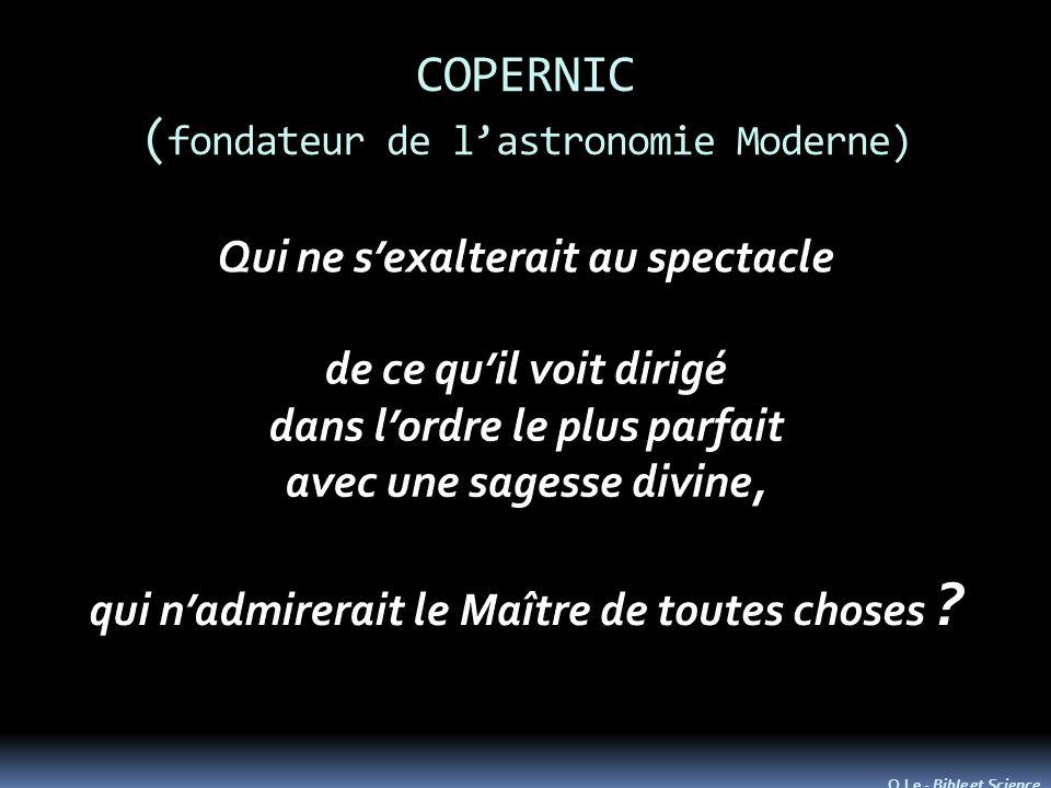 COPERNIC ( fondateur de lastronomie Moderne) O.Le - Bible et Science