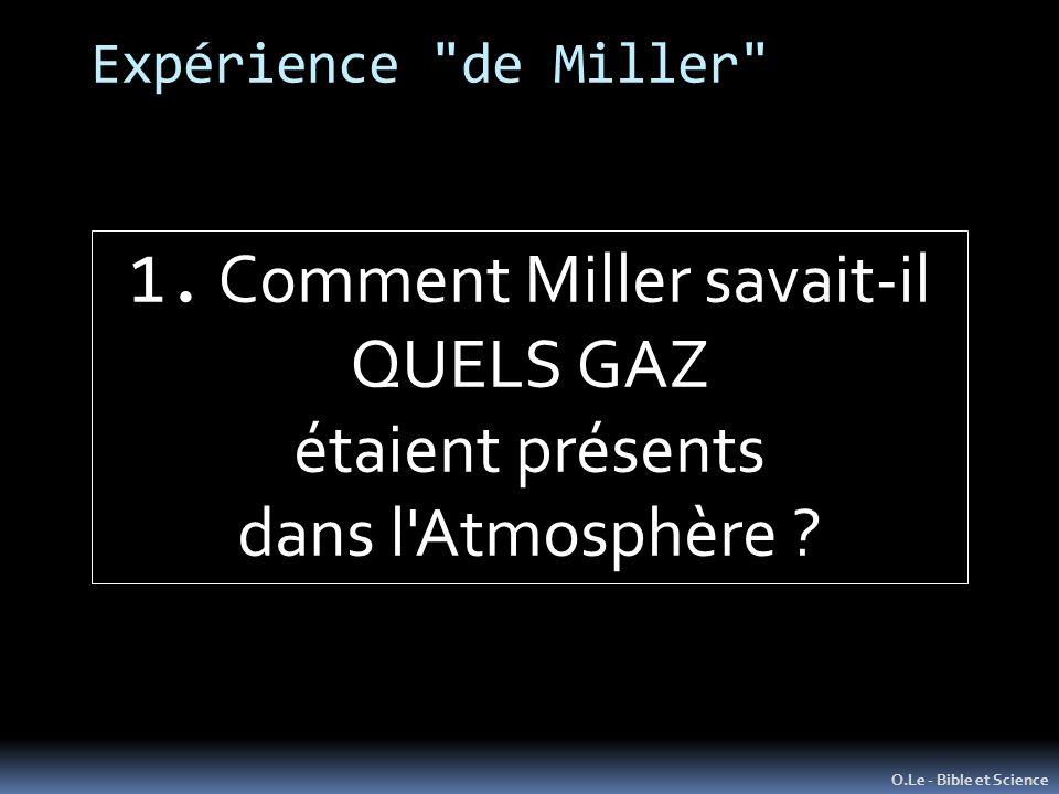 Expérience de Miller O.Le - Bible et Science 1.