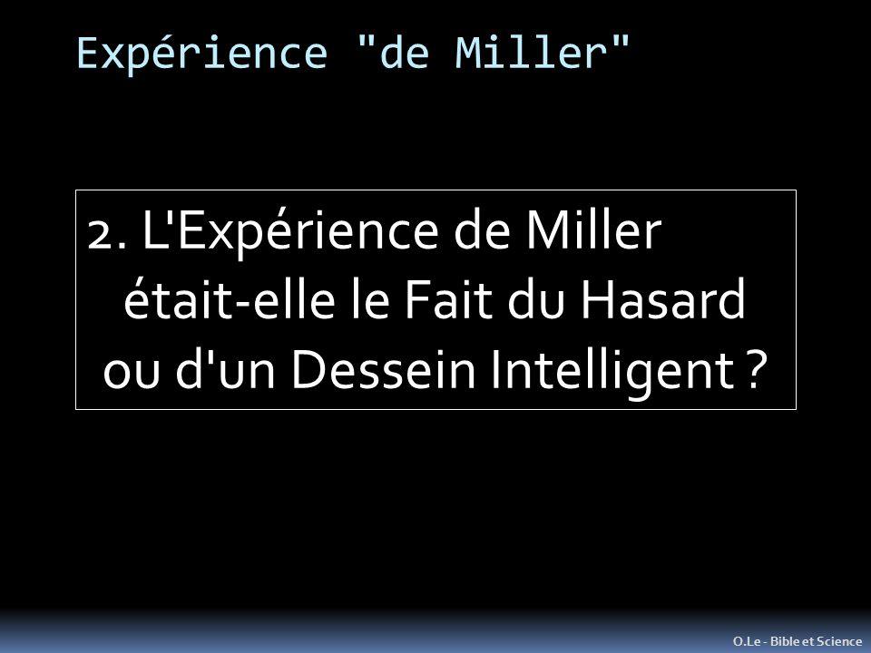 Expérience de Miller O.Le - Bible et Science 2.