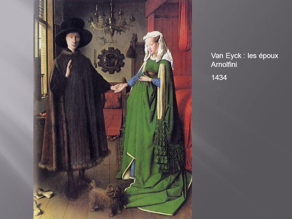 Van Eyck : les époux Arnolfini 1434