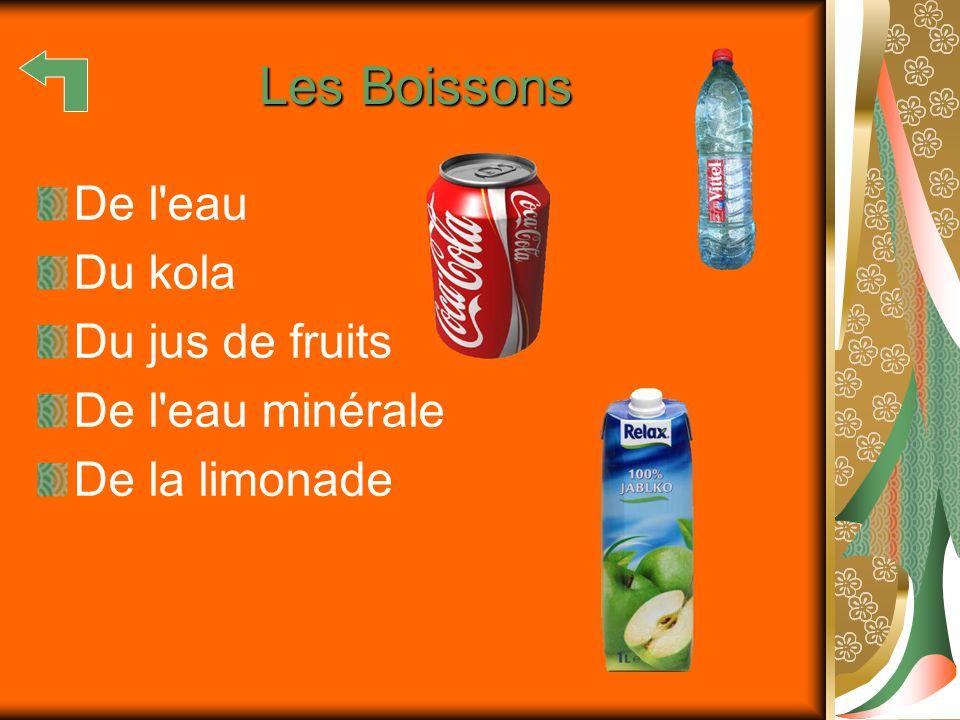 Les Boissons De l'eau Du kola Du jus de fruits De l'eau minérale De la limonade