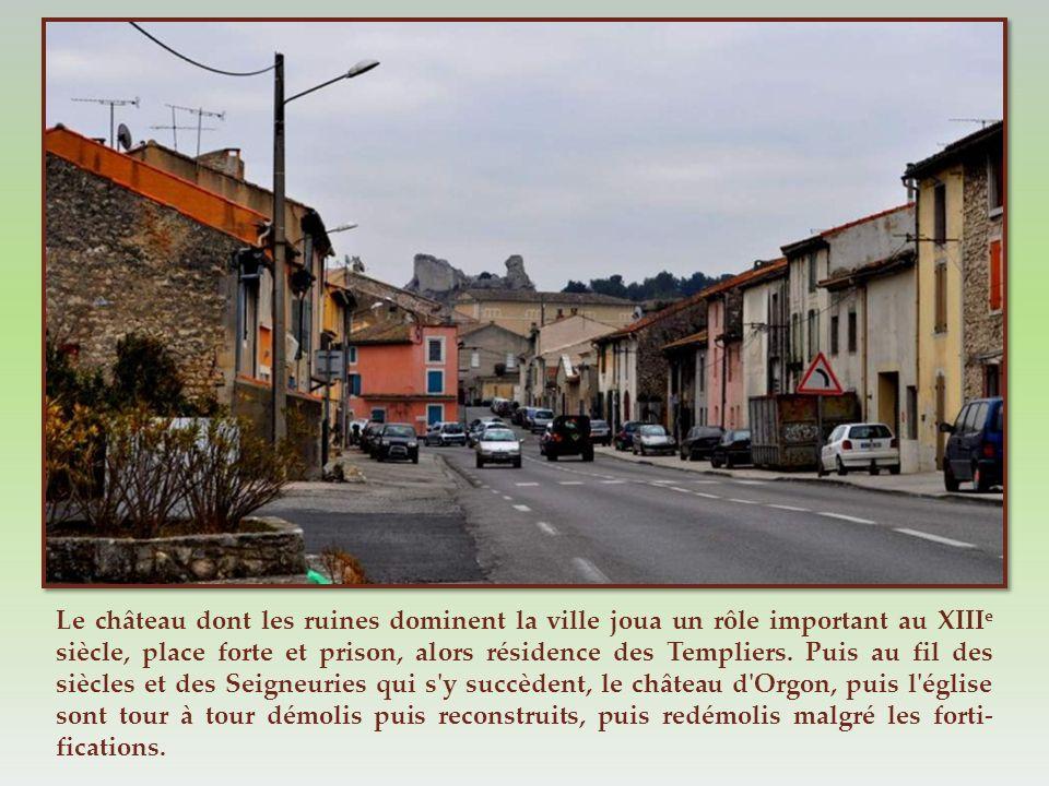 Nous arrivons à Orgon, bourg très riche en histoire et préhis- toire. Dominant la colline, Notre- Dame de Beauregard, bâtie sur le site d'un oppidum p