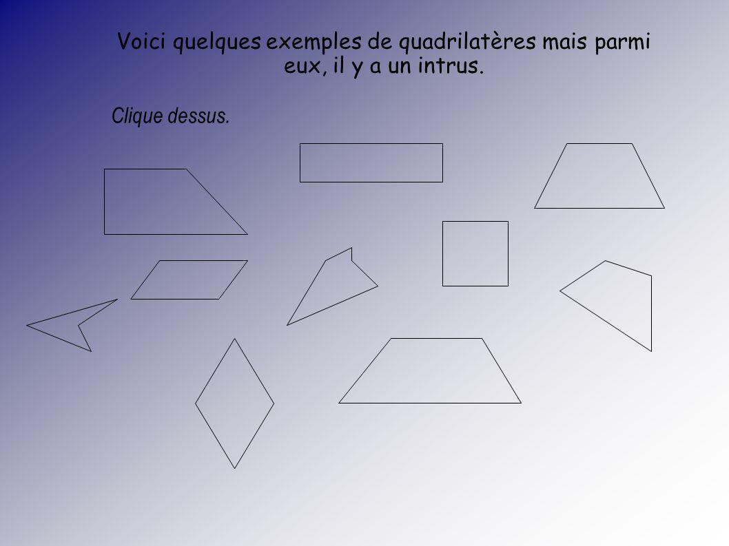 Tu tes trompé(e), ce nest pas grave… Regarde ci-dessous pour la bonne réponse. Par ici pour la suite… Compte le nombre de côtés de ce polygone.