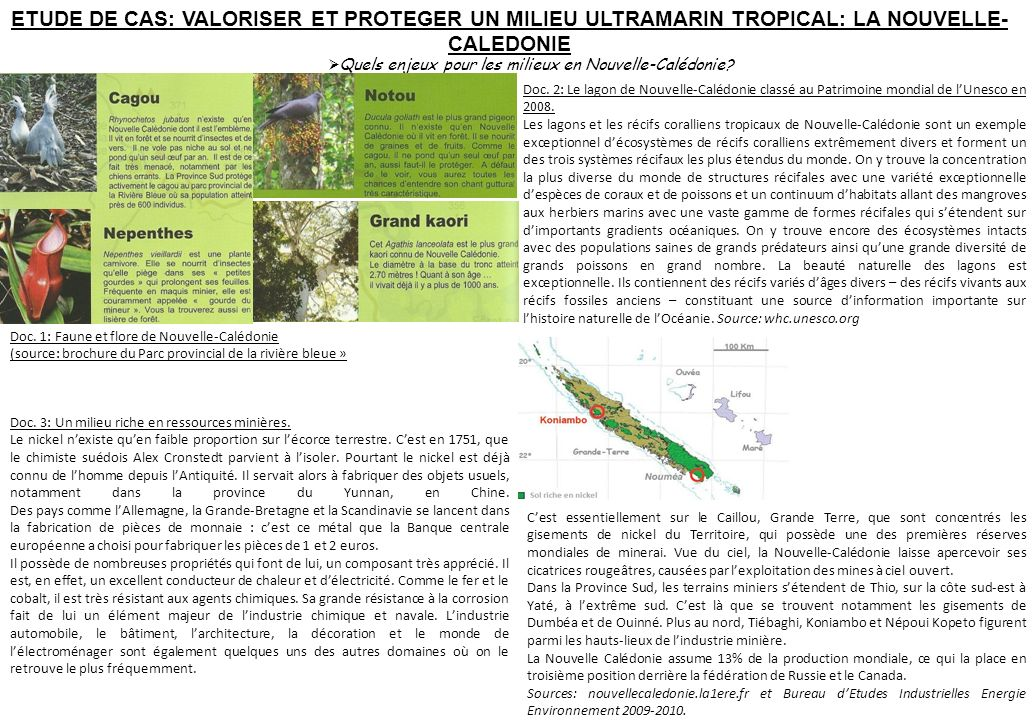 Doc. 2: Le lagon de Nouvelle-Calédonie classé au Patrimoine mondial de lUnesco en 2008. Les lagons et les récifs coralliens tropicaux de Nouvelle-Calé
