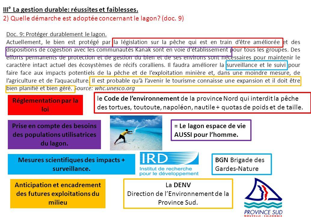III° La gestion durable: réussites et faiblesses. 2) Quelle démarche est adoptée concernant le lagon? (doc. 9) Doc. 9: Protéger durablement le lagon.