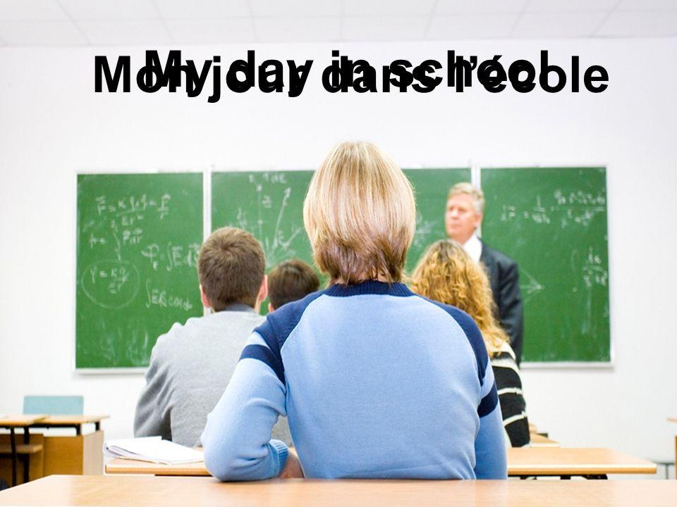 Mon jour dans lécole My day in school