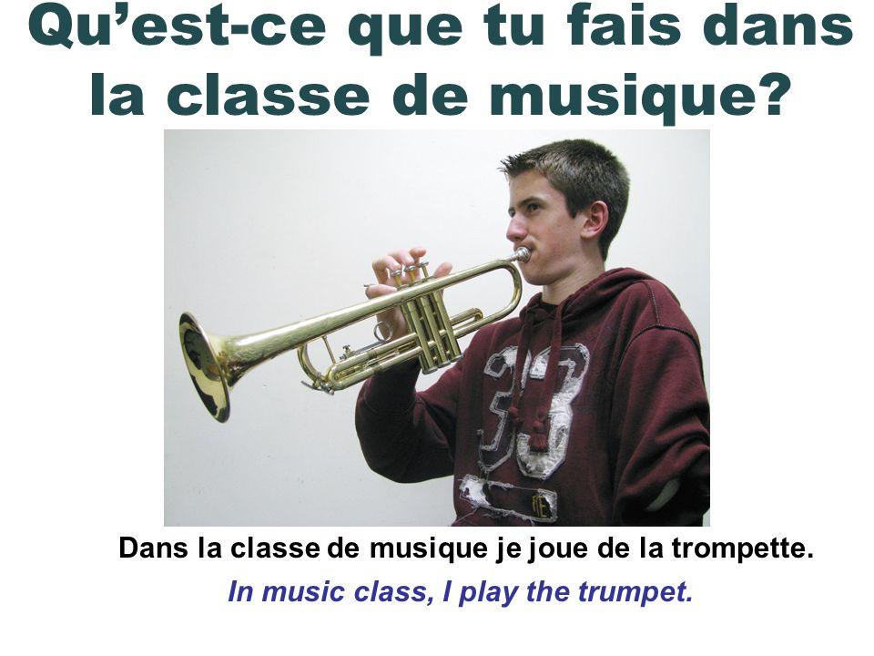 Dans la classe de ____ je _____. Quest-ce que tu étudies / fais dans la classe de ____.
