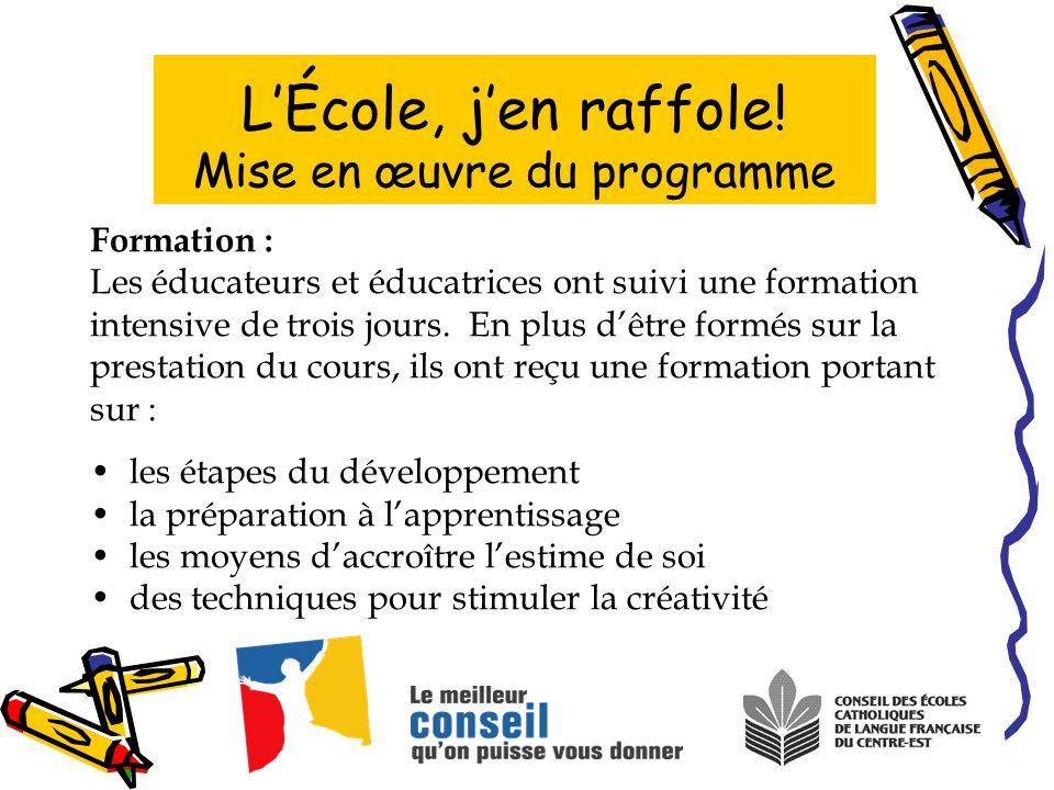 Formation : Les éducateurs et éducatrices ont suivi une formation intensive de trois jours.