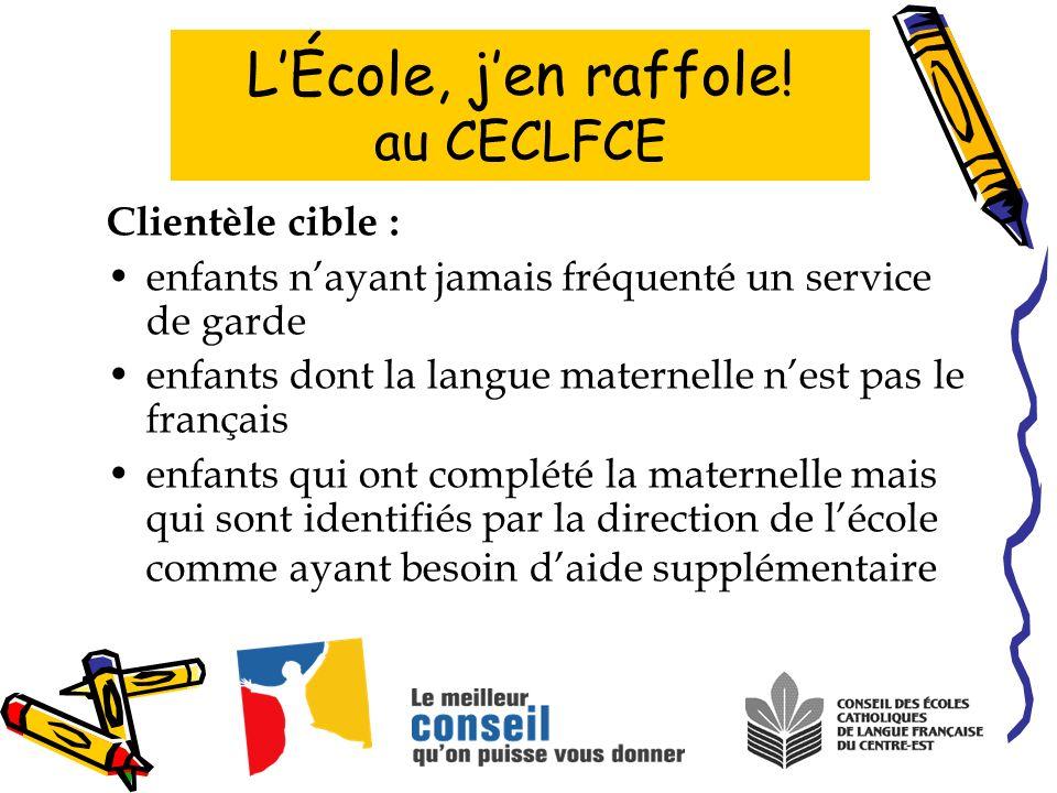 Clientèle cible : enfants nayant jamais fréquenté un service de garde enfants dont la langue maternelle nest pas le français enfants qui ont complété