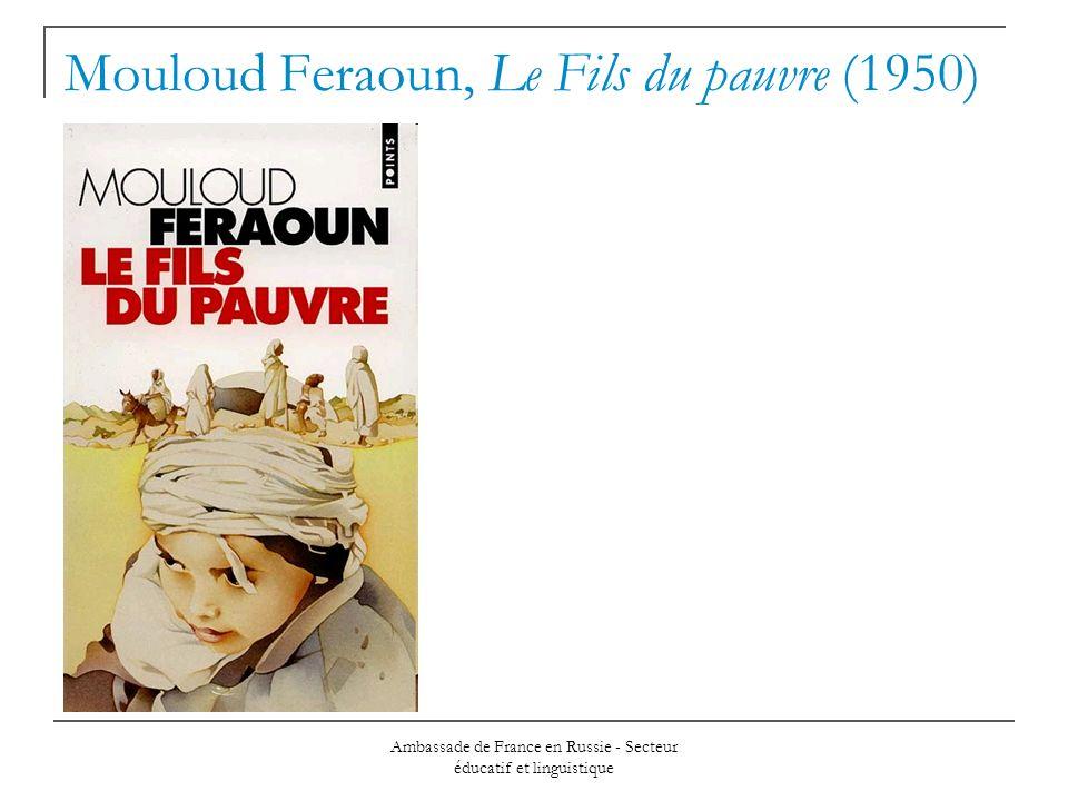 Ambassade de France en Russie - Secteur éducatif et linguistique Mouloud Feraoun, Le Fils du pauvre (1950)
