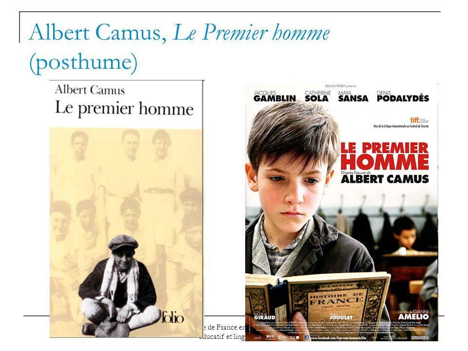 Ambassade de France en Russie - Secteur éducatif et linguistique Albert Camus, Le Premier homme (posthume)