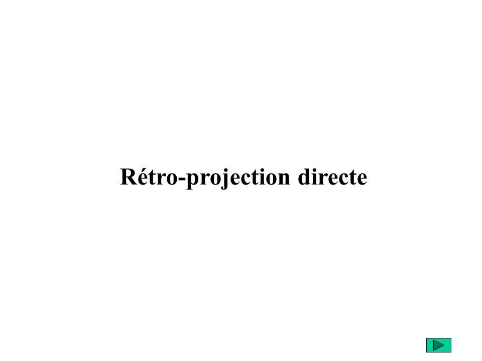 Rétro-projection directe