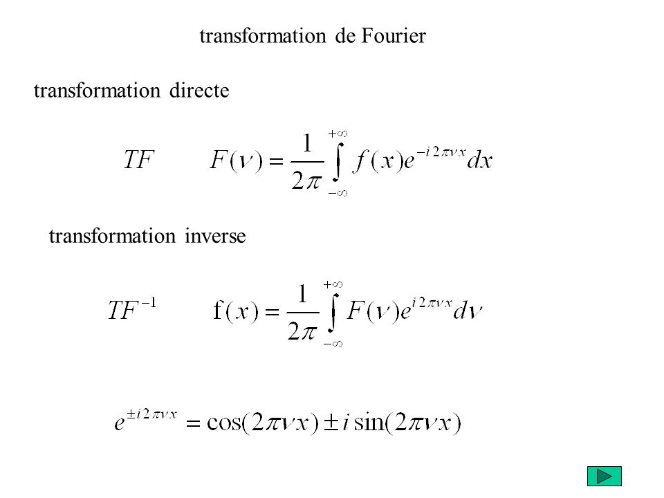transformation directe transformation inverse transformation de Fourier
