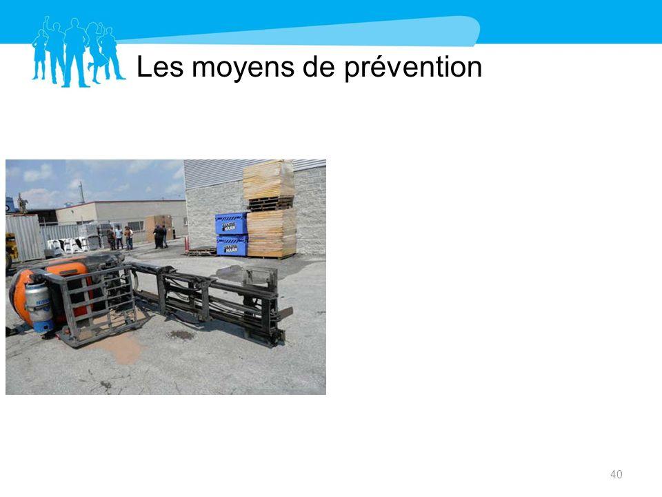 Les moyens de prévention 40