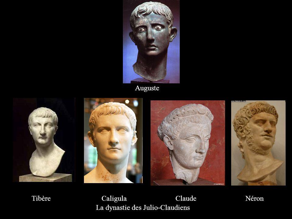La dynastie des Julio-Claudiens Tibère Caligula Claude Néron Auguste