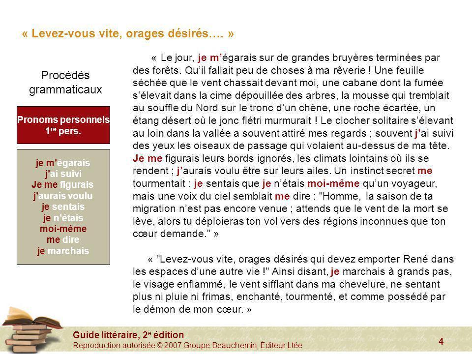 Guide littéraire, 2 e édition Reproduction autorisée © 2007 Groupe Beauchemin, Éditeur Ltée 4 « « Le jour, je mégarais sur de grandes bruyères terminé