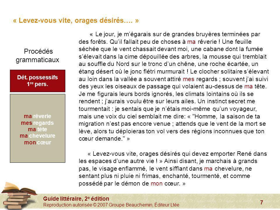 Guide littéraire, 2 e édition Reproduction autorisée © 2007 Groupe Beauchemin, Éditeur Ltée 7 « « Le jour, je mégarais sur de grandes bruyères terminé