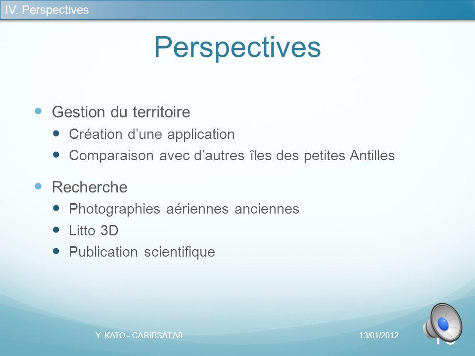 Géoprospective 13/01/2012Y.KATO - CARIBSAT A8 15 III.