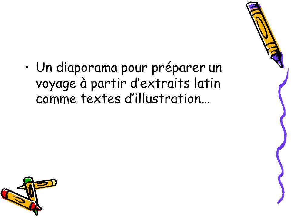 Un diaporama pour préparer un voyage à partir dextraits latin comme textes dillustration…